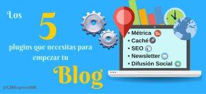 Los 5 plugins que necesitas para empezar tu blog