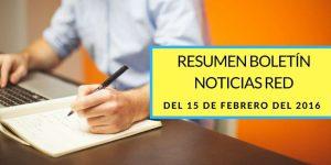 Resumen Noticias RED 15 Febrero 2016