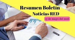 Resumen Boletín Noticias RED 17 de mayo de 2016