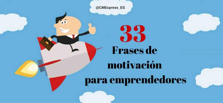 33 Frases de motivación para emprendedores