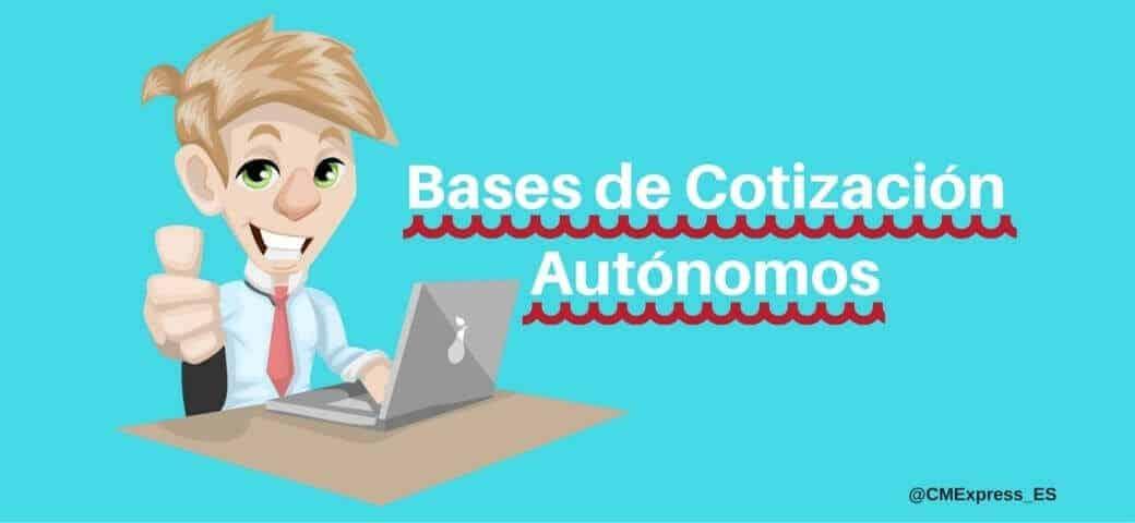 Las bases de cotización para los autónomos