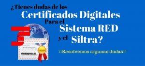 Los certificados digitales para Siltra y el Sistema RED