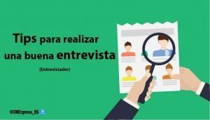 Entrevistador – consejos para realizar entrevistas eficaces