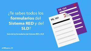 Todos los formularios de Sistema RED y SLD