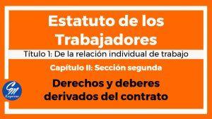 Derechos y deberes derivados del contrato – Estatuto de los trabajadores