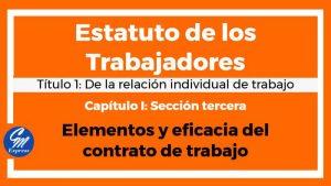 Elementos y eficacia del contrato de trabajo Estatuto de los trabajadores