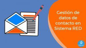 Gestión de datos de contactos en Sistema RED 301