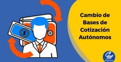 Cambio de bases de cotización autónomos