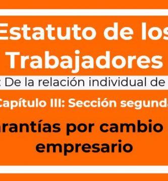 Garantías por cambio de empresario estatuto de los trabajadores