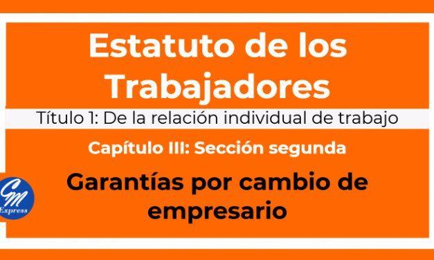 Garantías por cambio de empresario – Estatuto de los trabajadores