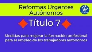Medidas urgentes autónomos Título 7