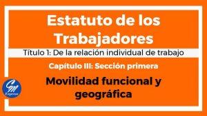 Movilidad funcional y geográfica – Estatuto de los trabajadores