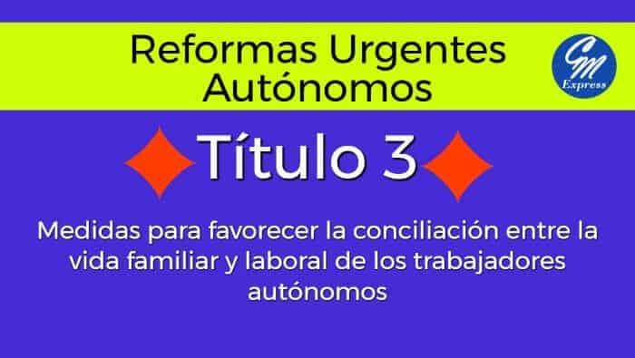 Reformas urgentes autónomo 2017 – Título 3