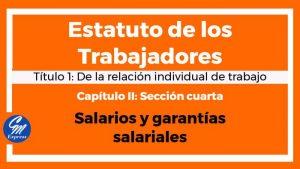 Salarios y garantías salariales – Estatuto de los trabajadores