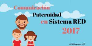 ¿Cómo comunicar el permiso por Paternidad 2017?